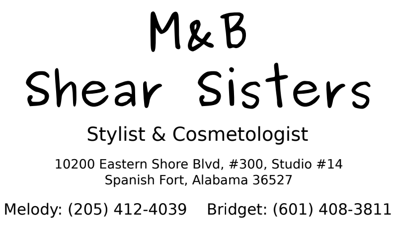 Thank you, M&B Shear Sisters!